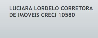 Luciara Lordelo Corretora de Imveis Creci 10580
